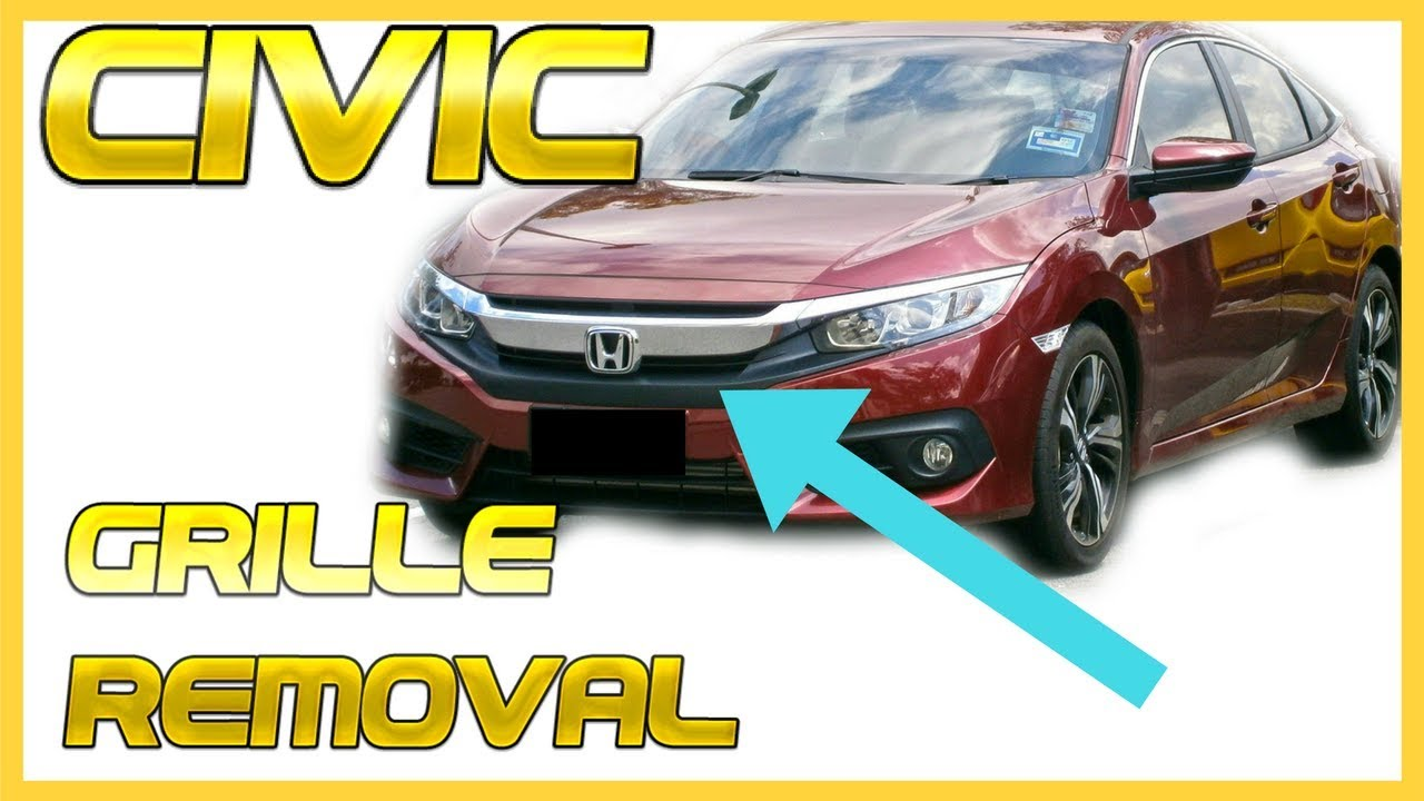 Honda Civic Front Grille Grill Removal Replace How To Remove Install 10th Gen