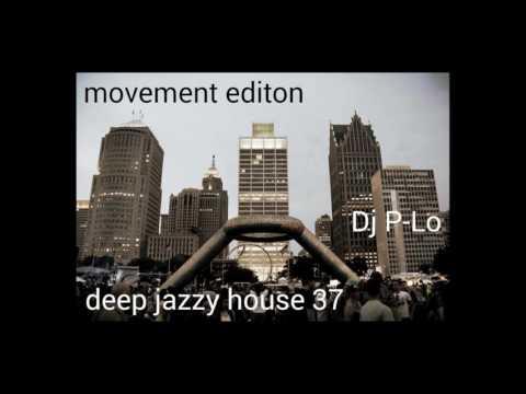 Movement Edition - Deep Jazzy House 37