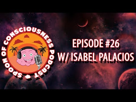 THE LAW OF ATTRACTION, RELATIONSHIPS & DETACHMENT W/ ISABEL PALACIOS | SOC PODCAST EPISODE #26