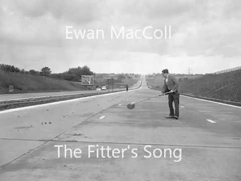Ewan MacColl - The Fitter's Song