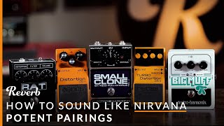 Nirvana Guitar Tones with 5 Cheap Pedals | Reverb Potent Pairings