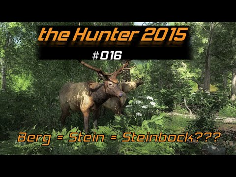 theHunter 2015 #016 | Berg = Stein = Steinbock??? | Let's Play German [HD]