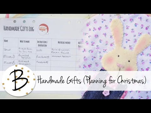 Handmade Gifts - Planning for Christmas 2017