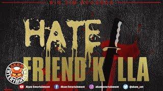 I-Octane - Hate Friend Killa [Champ Riddim] November 2018