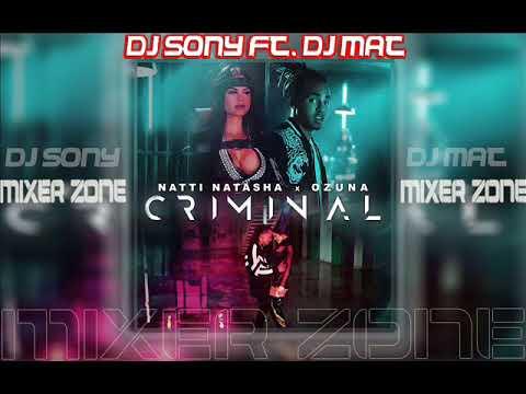 CRIMINAL - Mixer Zone Dj Sony Ft. Dj Mat - OZUNA