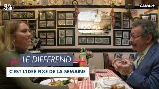 L'idée fixe : Le différend - Bonsoir! du 08/12 - CANAL+
