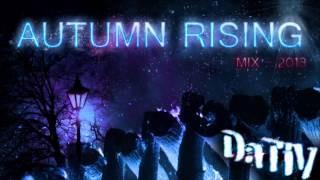 Autumn Rising Mix 2013 (mixed by DaTiV) | Deep House | Electronica
