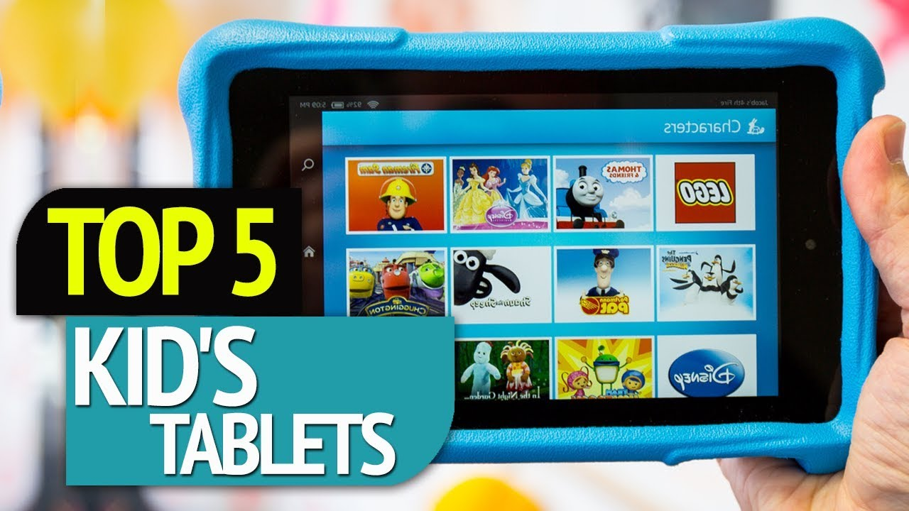 TOP 5: Kid's Tablets