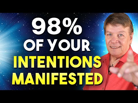 98% Of Your Intention Will Manifest   You Must Do This!