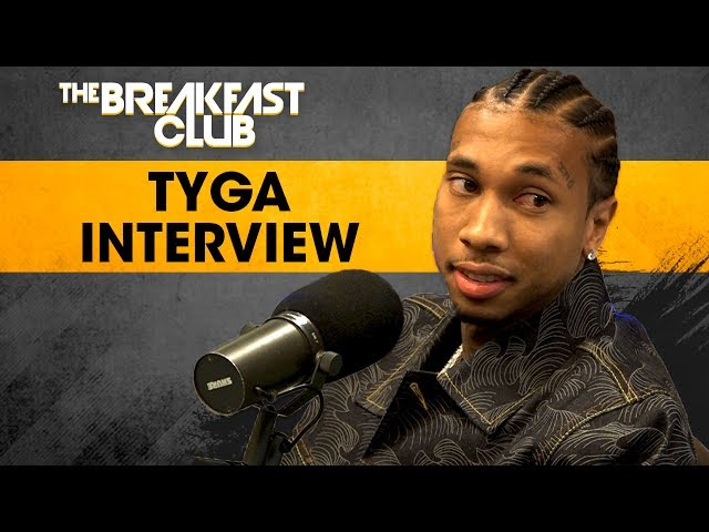 Tyga On Losing Kylie Jenner, Rob & Blac Chyna, False Rumors & More