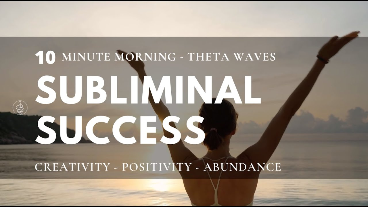 THETA WAVE MEDITATION - For SUCCESS And ABUNDANCE - 10 minutes