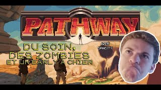 [Rediff] PATHWAY - COMMENT ON SOIGNE LES GENS ?!