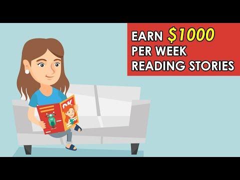 Earn $1,000 Per Week Reading Stories (Make Money Online) (2019)
