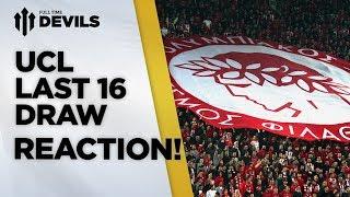 Ha Ha Ha Ha Ha | Olympiakos v Manchester United | Champions League Draw Reaction