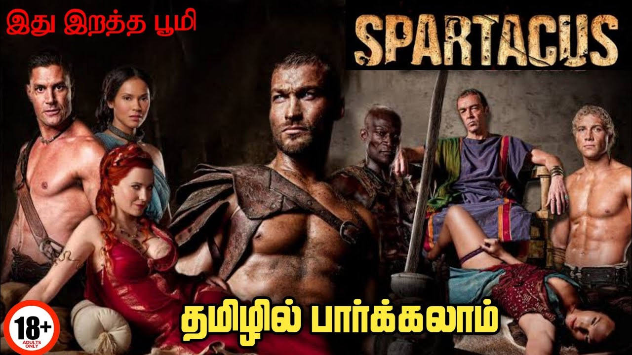 Download Spartacus Tv Series Review in Tamil Best Ever Adult action Series  Tamil Webseries Review