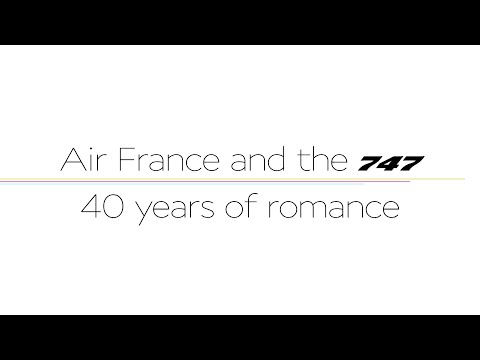 Air France 747 Forever - 40 years of romance