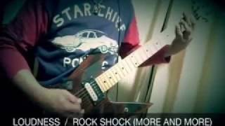 LOUDNESS / ROCK SHOCK (MORE AND MORE) ~輪廻飛翔~ (Guirar Cover) LOUDNESS 動画 23