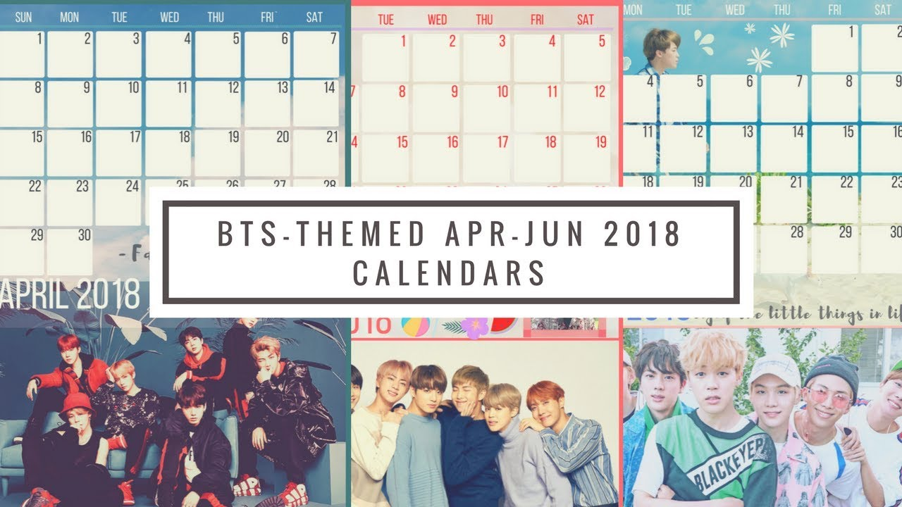 bts print-outs  apr jun 2018 calendars