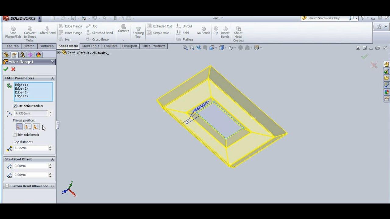Sheet Metal Parameter Base Flange Miter Flange Edge Flange