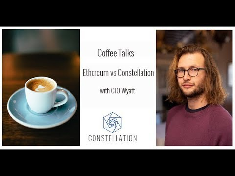coffee-talk:-ethereum-vs.-constellation-with-constellation-cto-wyatt