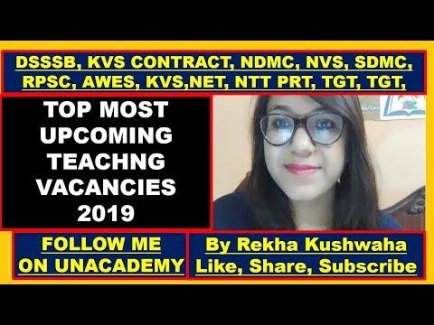 Upcoming Teaching Vacancies 2019 ll DSSSB, NVS, NDMC, KVS