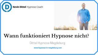 Wann funktioniert Hypnose nicht? - Dittel Hypnose Magdeburg