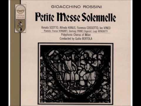 Petite Messe Solennelle. Rossini. (Scotto - Kraus - Cossotto - Vinco)