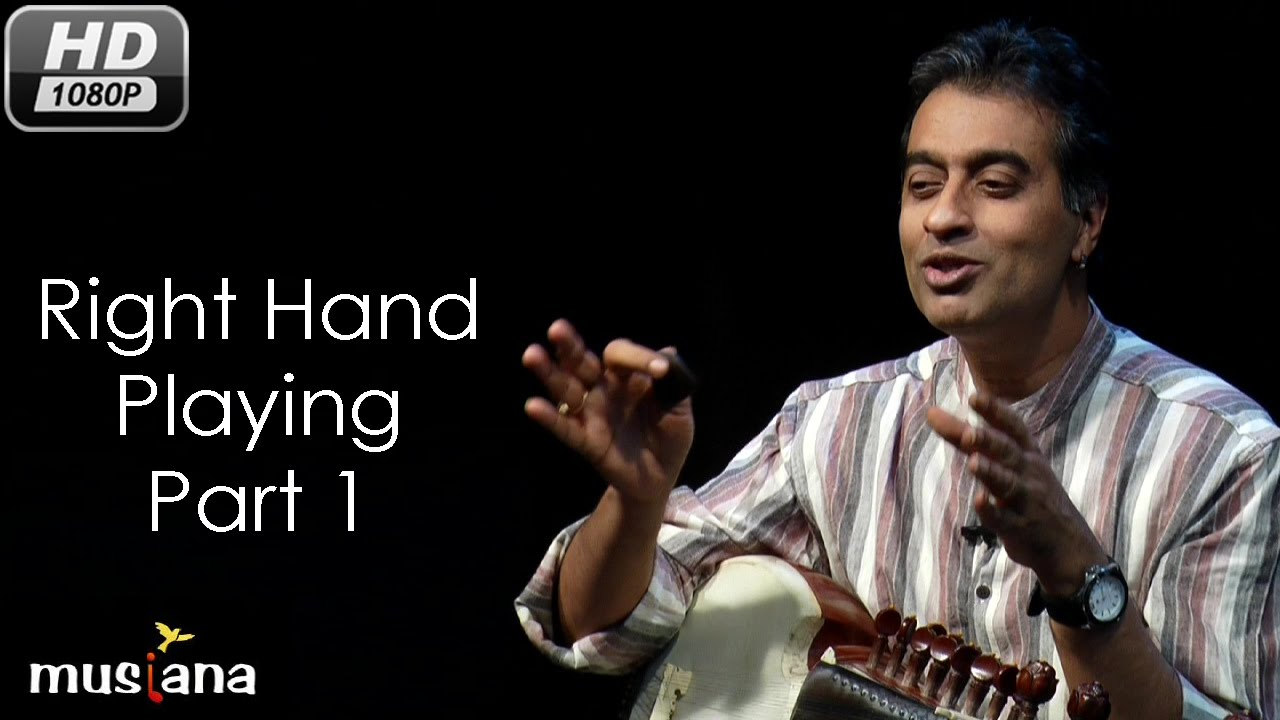 Musiana Master Class | Sarod 103 | Right hand playing- Part 1 | Dr. Rajeeb Chakraborty
