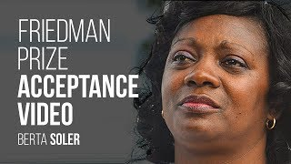 Friedman Prize: Acceptance Video by Berta Soler