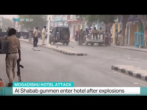 Mogadishu Hotel Attack: Al Shabab gunmen enter hotel after explosions