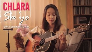 Repeat youtube video Sa'yo - Silent Sanctuary Cover by Chlara