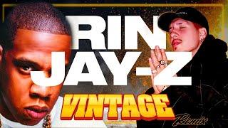 Rin feat. JAY-Z - Vintage (Dr. Bootleg Remix)