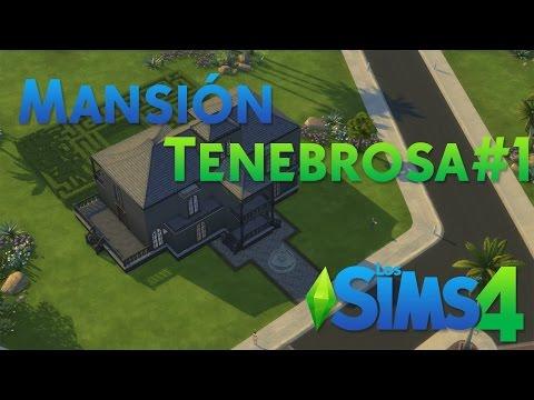 Los Sims 4 - Mansión tenebrosa (Parte 1)