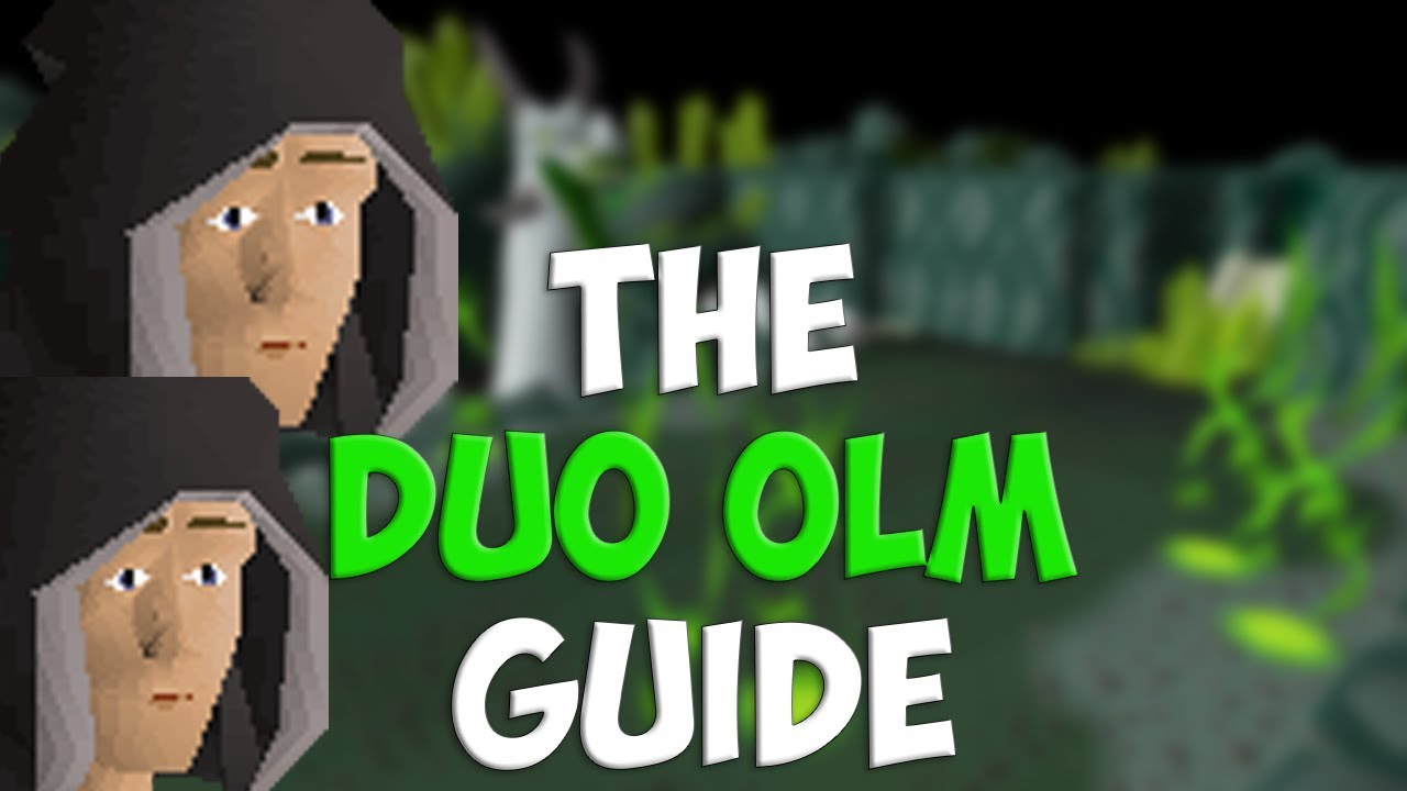 The Duo Olm Guide