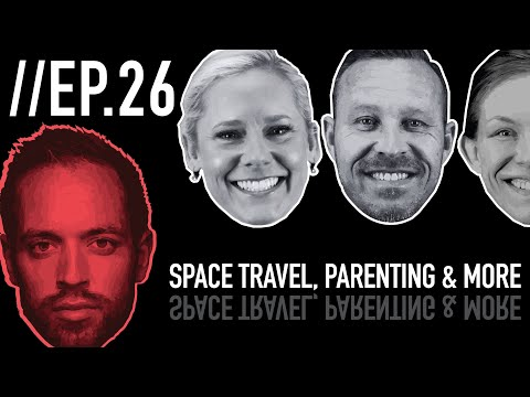 Episode 26: Space Travel, Parenting, Values vs. Rules & More