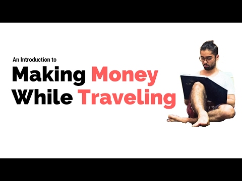 An Introduction | How to Make Money While Traveling