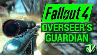 FALLOUT 4 How To Get OVERSEER S GUARDIAN Sniper Rifle Unique Weapon Guide