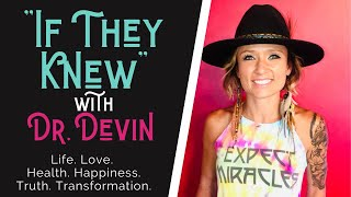 IF THEY KNEW with Dr  Devin   First Episode from My Heart to Yours