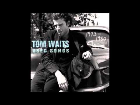 """Tom Waits - Tom Traubert's Blues """"Waltzing Matilda""""  (Lyrics-Text)"""