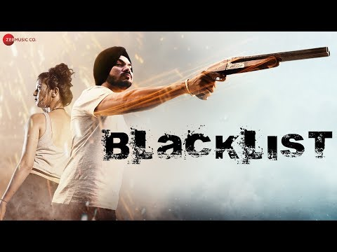Blacklist - Official Music Video | Gurdeep Mehndi | Santanu Das & Shekhar Mohite | Sairaa Films