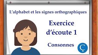 L'alphabet: exercice d'écoute 1