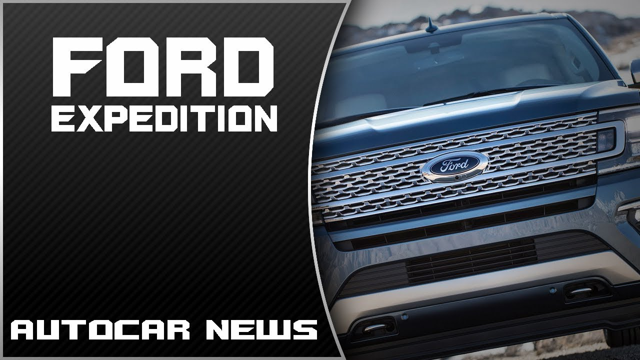 watch here 2018 ford expedition review rendered price specs release date
