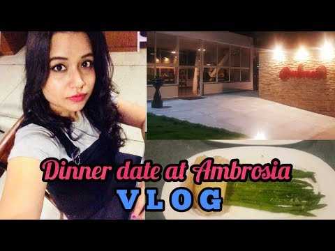 DINNER DATE AT AMBROSIA || BANGLORE VLOG || AWESOME PLACE IN BANGLORE.