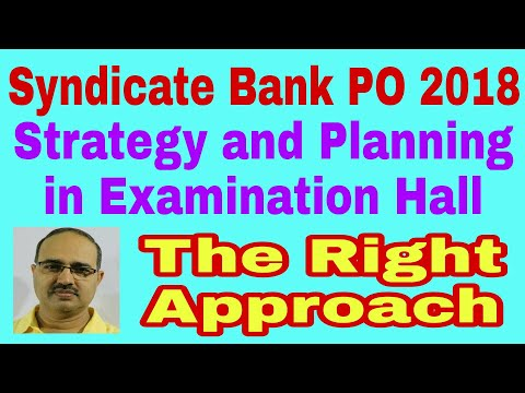 Syndicate Bank PO 2018: Planning and Strategy in Examination Hall