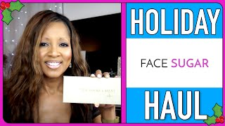 HOLIDAY HAUL: FACE SUGAR Tune in for a great gift idea this season!!!