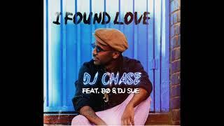 Dj Chase Ft Bo & Dj Sue ''I Found Love''