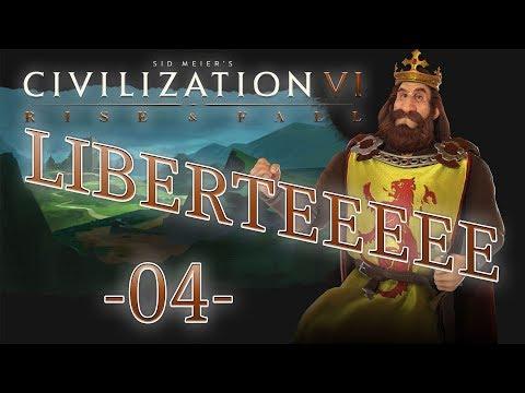 [FR] DLC RISE AND FALL- Let's play CIVILIZATION 6 avec L'ECOSSE ! - Libertééé ! #04