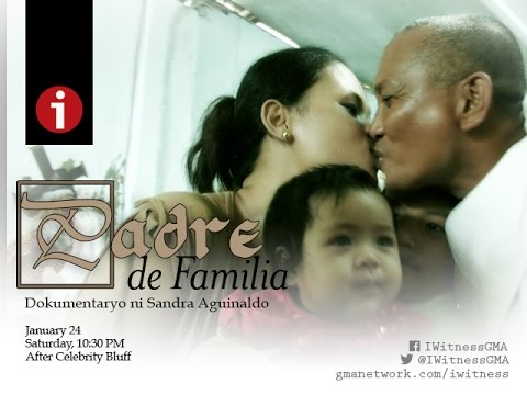 "I-Witness: ""Padre de Familia,"" a documentary by Sandra Aguinaldo (full episode)"