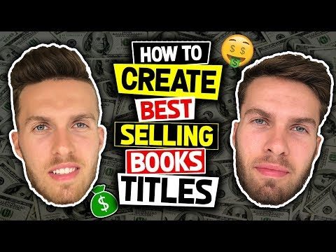 How To Create BEST SELLING Titles For Your Books To Increase Your Sales