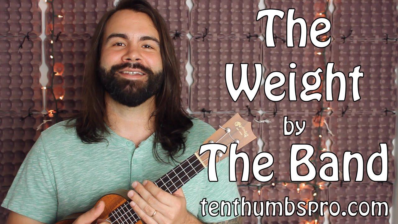 The weight the band ukulele tutorial youtube the weight the band ukulele tutorial hexwebz Images